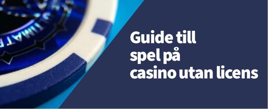 spel på casinon utan svensk licens
